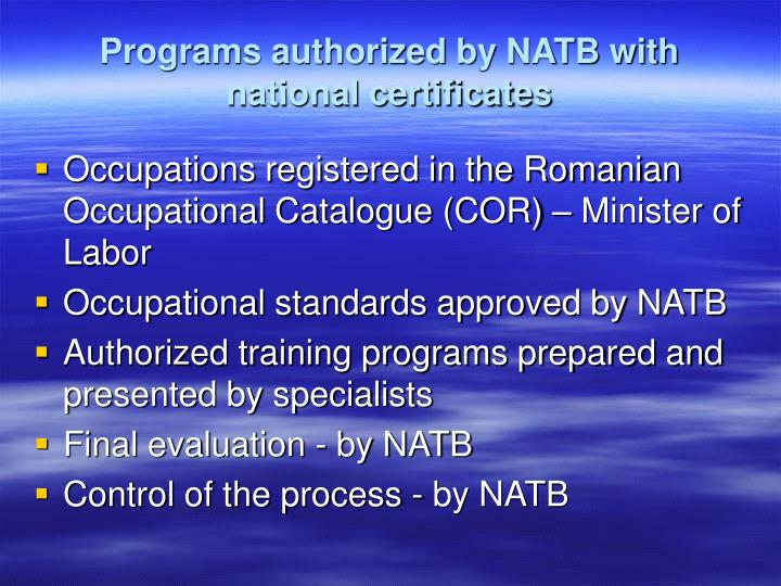 Programs authorized by NATB with national certificates