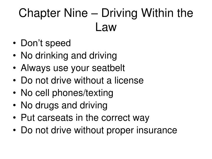 Chapter Nine – Driving Within the Law