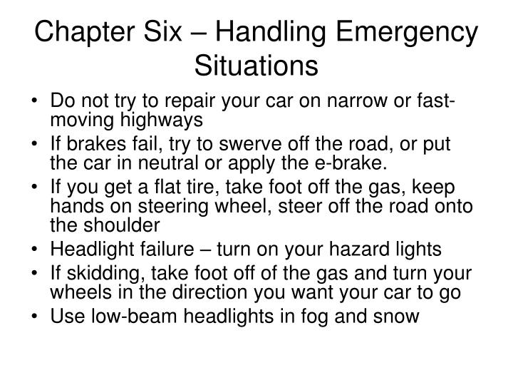 Chapter Six – Handling Emergency Situations