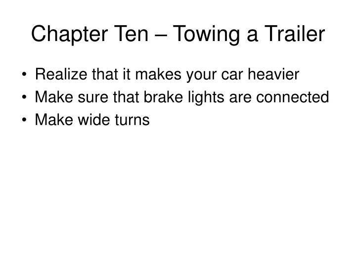 Chapter Ten – Towing a Trailer