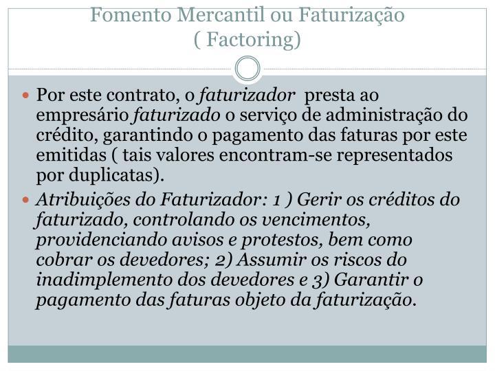 Fomento Mercantil ou