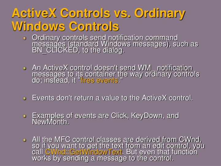 Activex controls vs ordinary windows controls