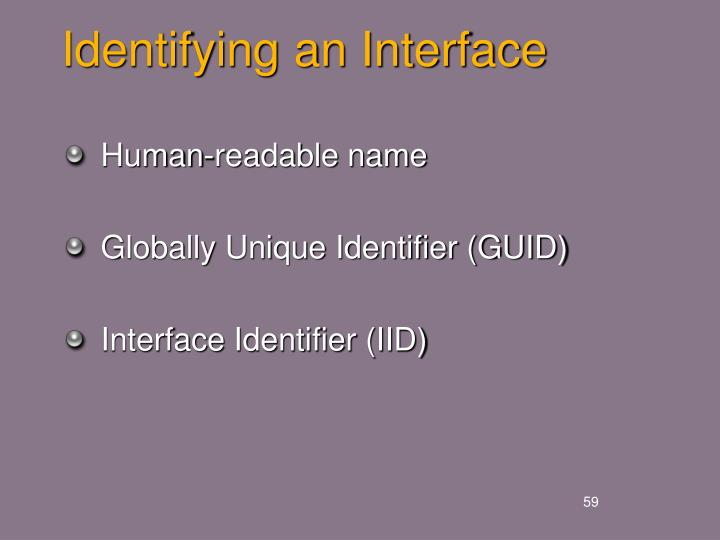Identifying an Interface