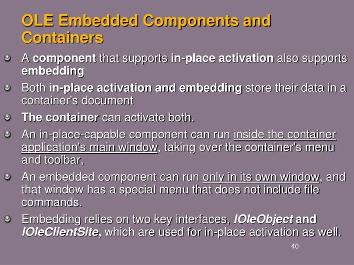 OLE Embedded Components and Containers