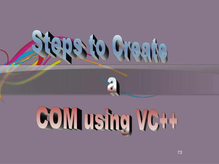 Steps to Create