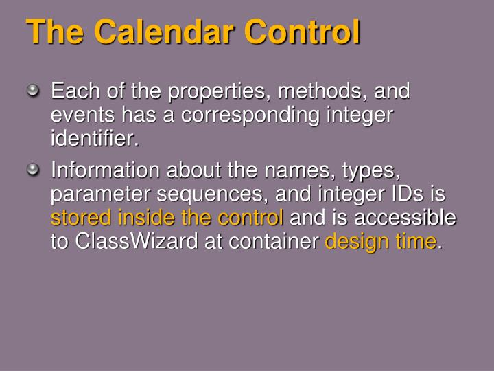 The Calendar Control