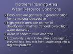 northern planning area water resource conditions