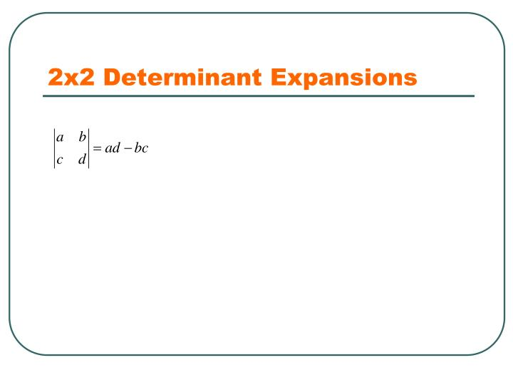 2x2 Determinant Expansions