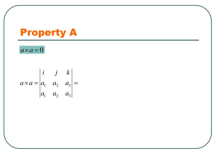 Property A