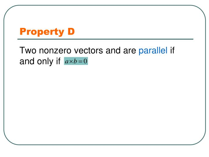 Property D