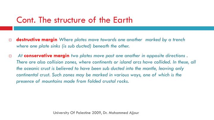 Cont. The structure of the Earth