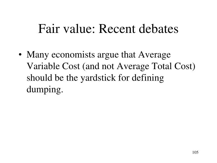 Fair value: Recent debates