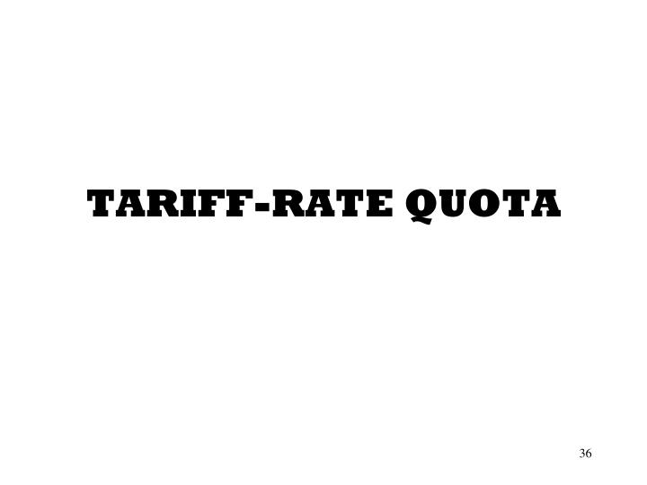 TARIFF-RATE QUOTA