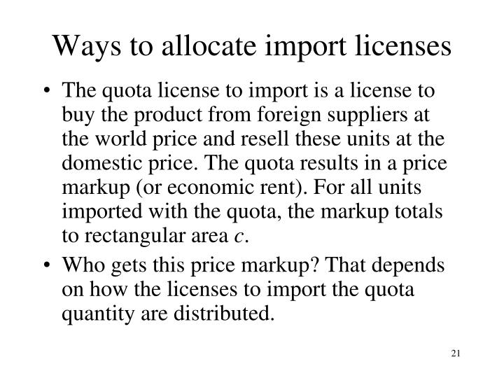 Ways to allocate import licenses