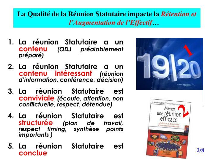 La Qualité de la Réunion Statutaire impacte la