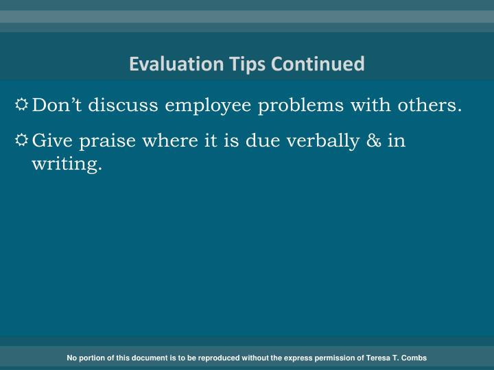 Evaluation Tips Continued