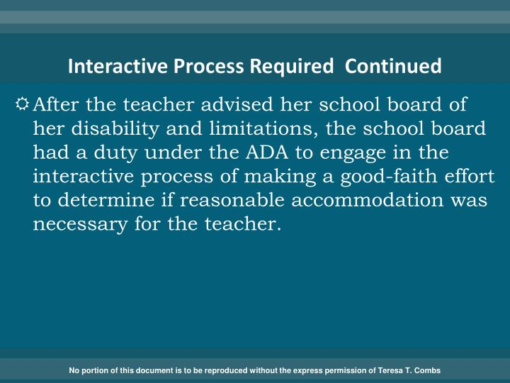 Interactive Process Required  Continued