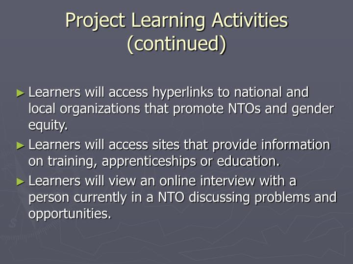 Project Learning Activities (continued)
