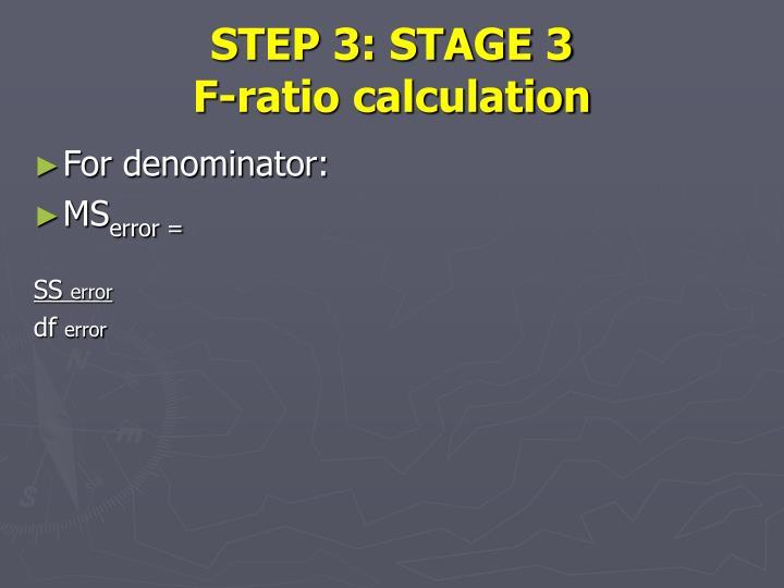 STEP 3: STAGE 3