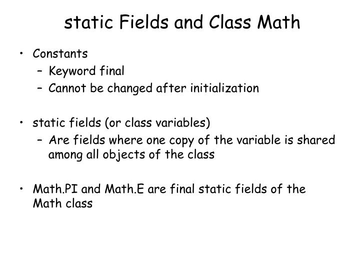 static Fields and Class Math