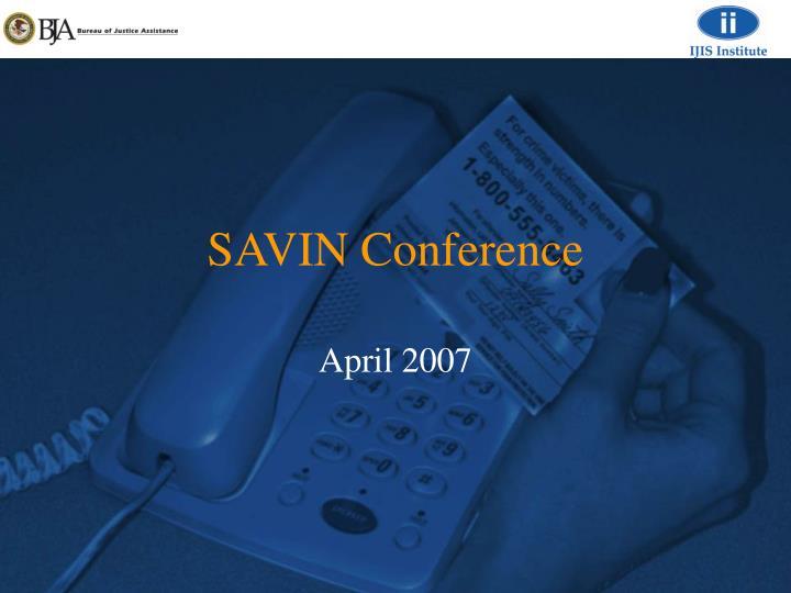 savin conference