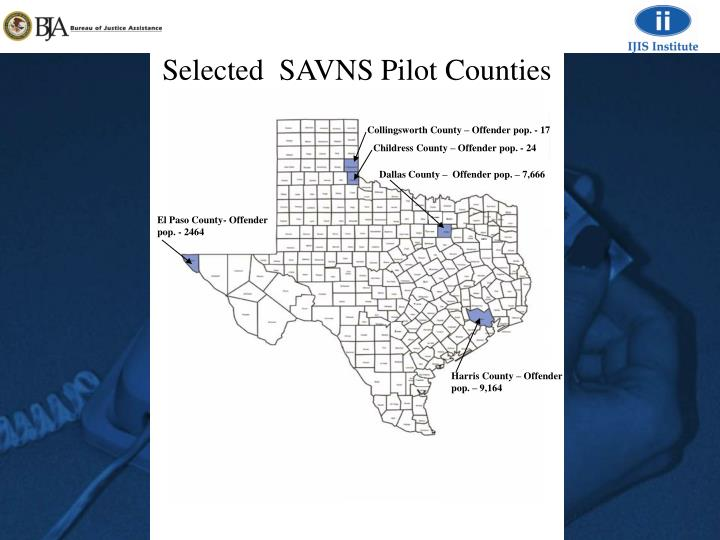 Selected  SAVNS Pilot Counties