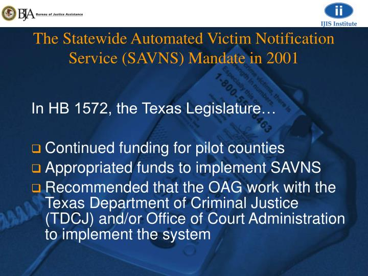 The Statewide Automated Victim Notification Service (SAVNS) Mandate in 2001