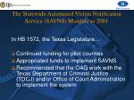the statewide automated victim notification service savns mandate in 2001