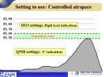 setting to use controlled airspace