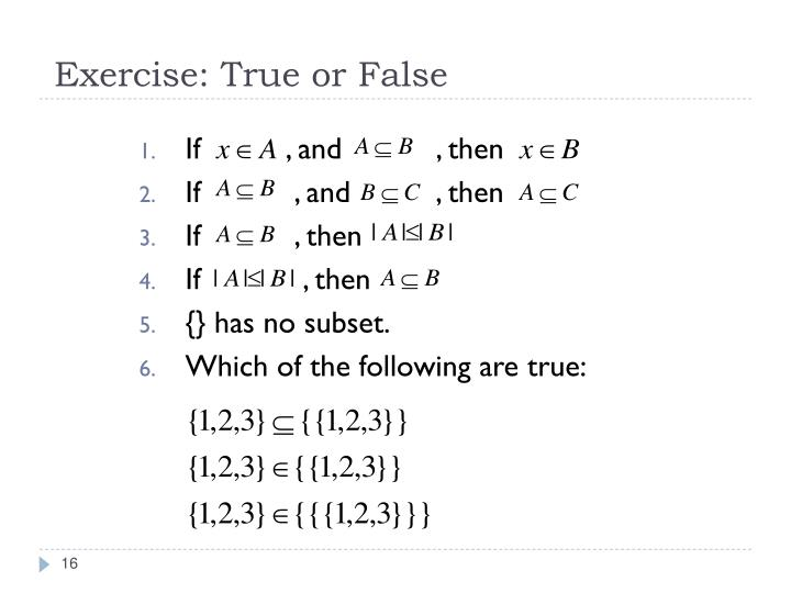 Exercise: True or False