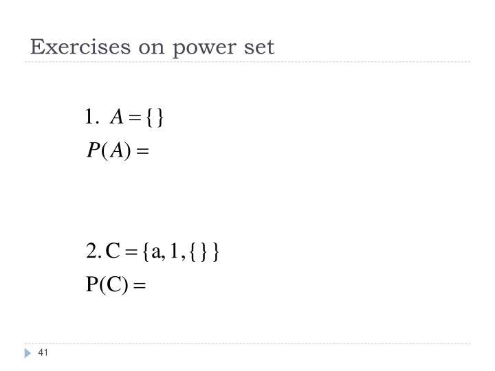 Exercises on power set