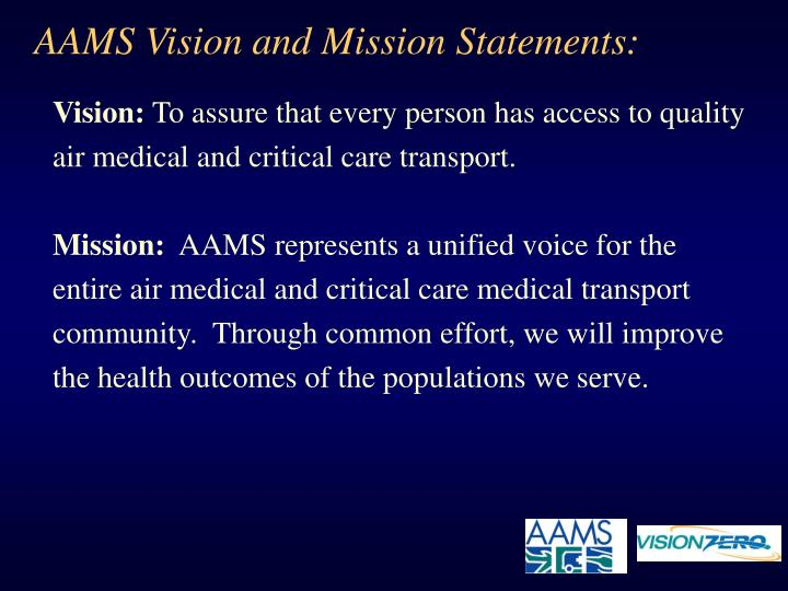 AAMS Vision and Mission Statements: