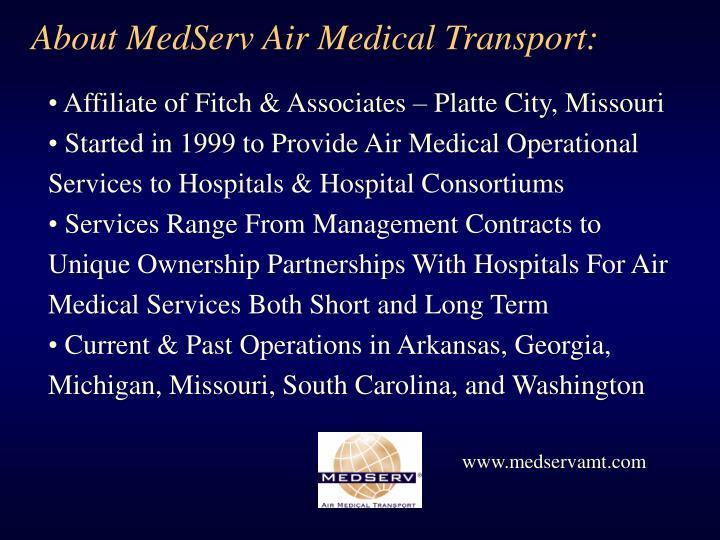 About MedServ Air Medical Transport: