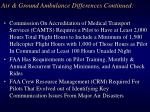 air ground ambulance differences continued