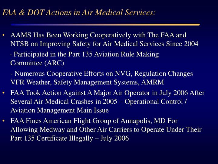 FAA & DOT Actions in Air Medical Services: