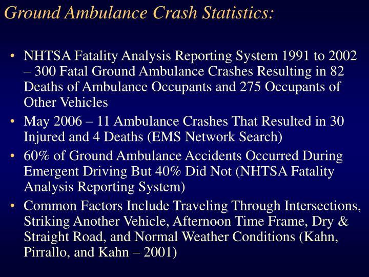 Ground Ambulance Crash Statistics:
