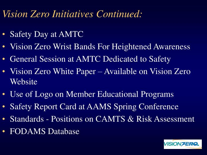 Vision Zero Initiatives Continued: