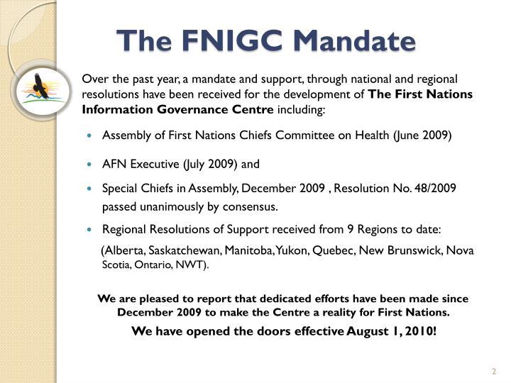 The FNIGC Mandate