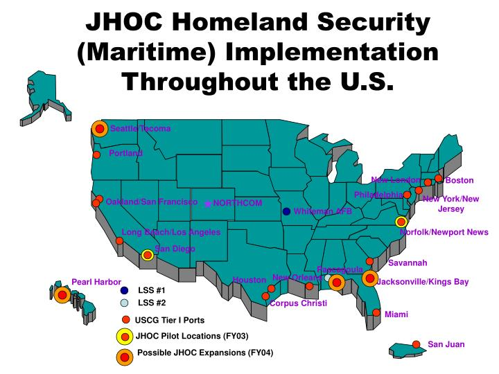 JHOC Homeland Security (Maritime) Implementation Throughout the U.S.
