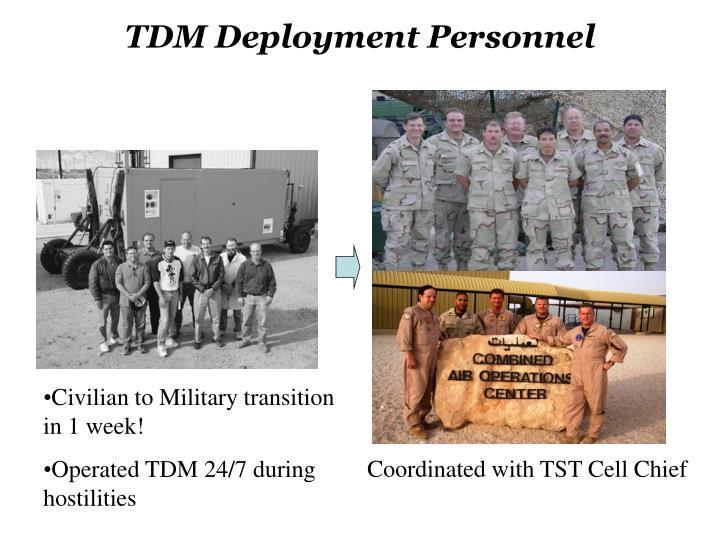 TDM Deployment Personnel