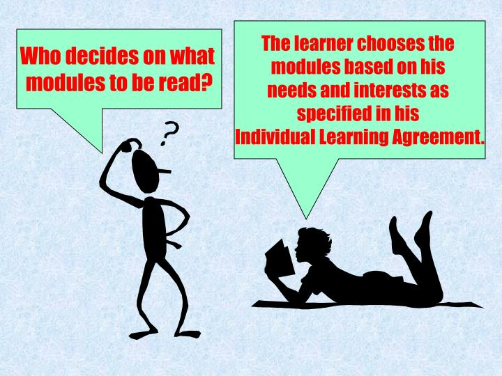 The learner chooses the