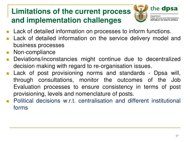 Limitations of the current process