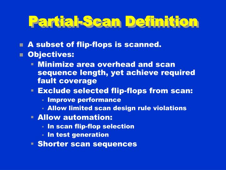 Partial-Scan Definition