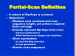 partial scan definition
