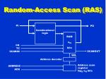 random access scan ras
