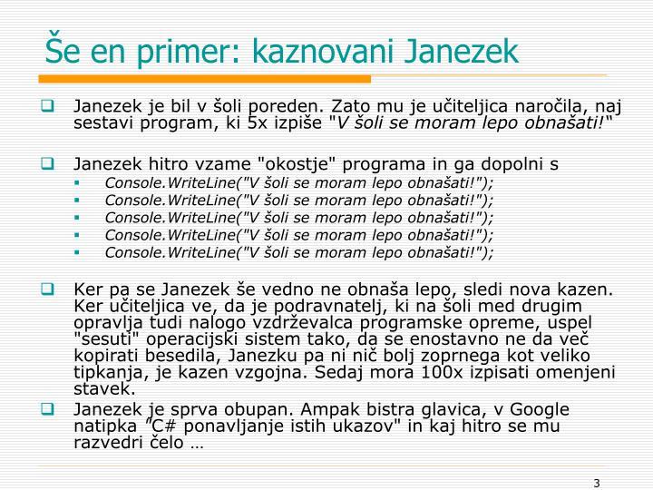 Še en primer: kaznovani Janezek