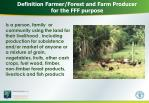 definition farmer forest and farm producer for the fff purpose