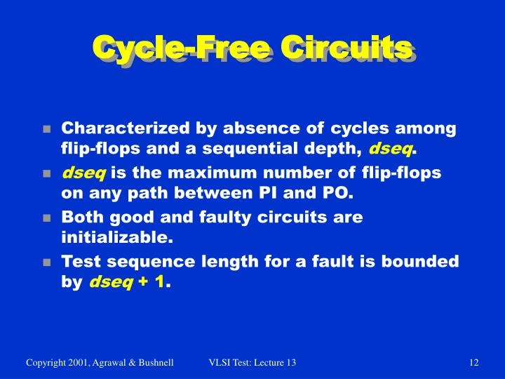 Cycle-Free Circuits