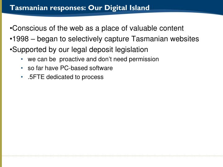 Tasmanian responses: Our Digital Island