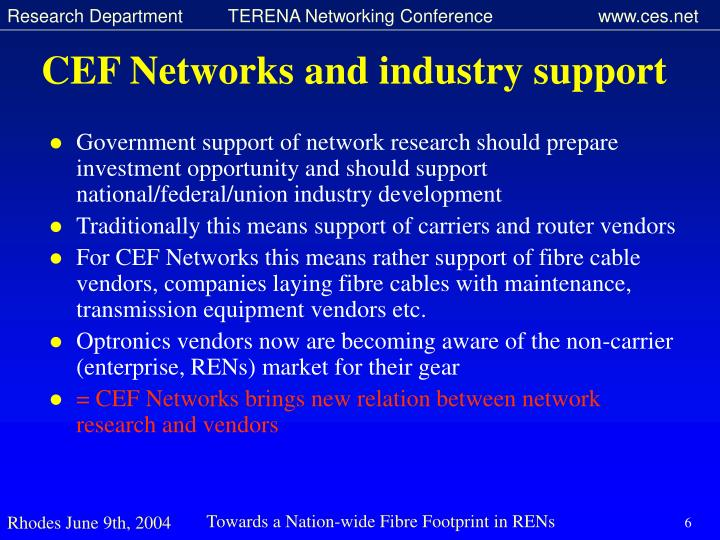 CEF Networks and industry support